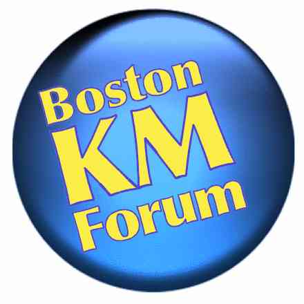 Boston Knowledge Management Forum*